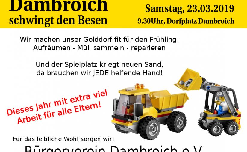 Dambroich schwingt den Besen (und die Schaufel) 23.03.2019